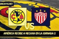 Fecha, horario y transmisión del partido entre América y Necaxa