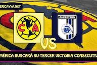 Previo: América vs Querétaro – Llega la primera prueba lejos de casa