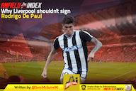 Why Liverpool shouldn't sign Rodrigo De Paul