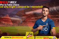 Who is Fabio Vieira and why might Liverpool be interested?