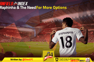 Raphinha & The Need For More Options