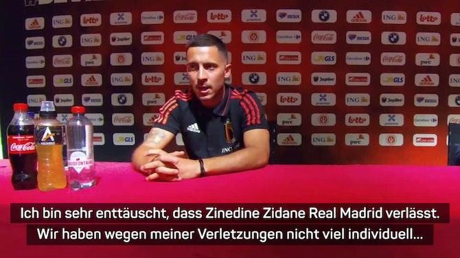 """Vorschaubild für Hazard """"enttäuscht"""" über Zidane-Abgang bei Real"""
