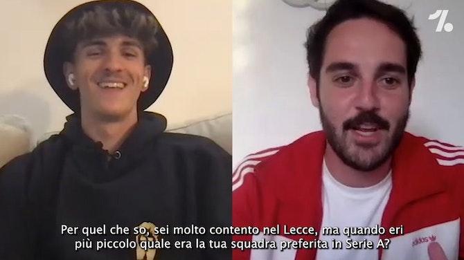 """ESCLUSIVA Il talento del Lecce: """"Ibra e Ronaldo idoli, sul futuro..."""""""