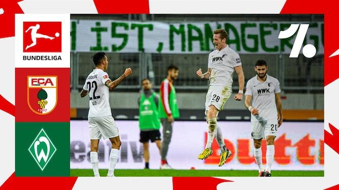 Os destaques de FC Augsburg vs. SV Werder Bremen | 05/15/2021
