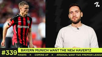 Preview image for Why Bayern Munich want the NEW Havertz…