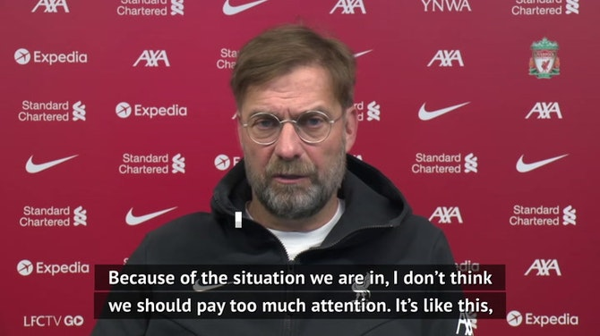 Klopp will ignore scores elsewhere on final day