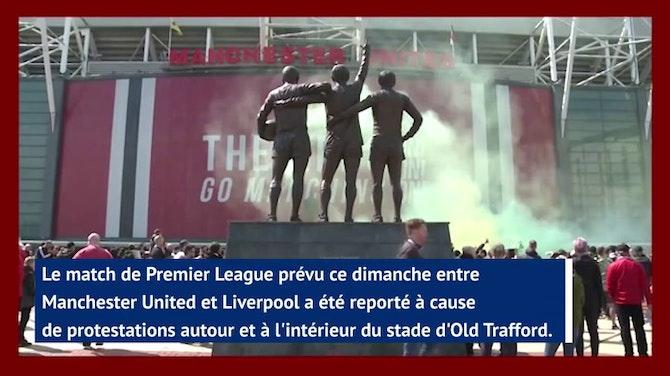 34e j. - Le derby d'Angleterre entre Manchester United et Liverpool officiellement reporté