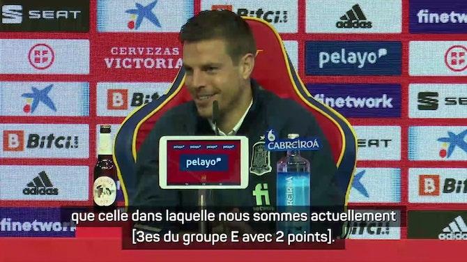 """Image d'aperçu pour Groupe E - Azpilicueta : """"Un match à élimination directe"""""""