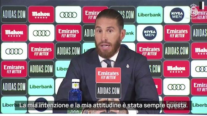 """Sergio Ramos e l'addio al Real: """"Mai stata questione di soldi. Avevo accettato un'offerta, ma..."""""""