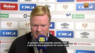 """Imagem de visualização para Koeman elogia atitude de jogadores do Barça, mas diz: """"futebol é sobre marcar gols"""""""