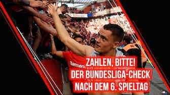 Vorschaubild für Zahlen, bitte! Der Bundesliga-Check nach dem 6. Spieltag