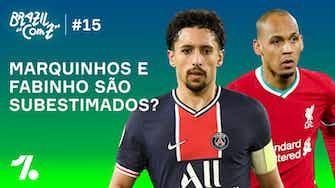 Imagem de visualização para 'Brazil com Z' #15: Marquinhos e Fabinho são subestimados?