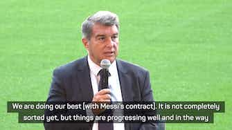 Preview image for Barcelona 'making progress' on Messi contract says President Laporta