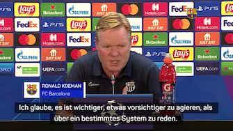 Vorschaubild für Koeman erklärt: So wollen wir Bayern ärgern