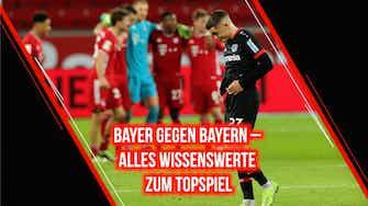 Vorschaubild für Bayer gegen Bayern: Alles Wissenswerte zum Liga-Topspiel