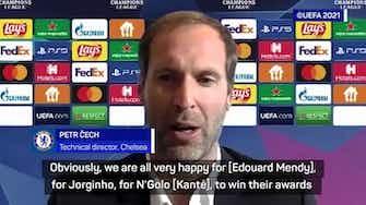 Preview image for Cech hopes UEFA awards motivate Jorginho, Kante and Mendy