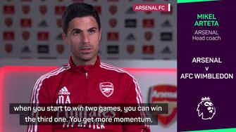 Preview image for 'Two games won, we can win a third' - Arteta on building momentum