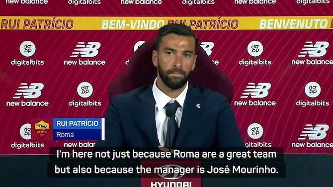 Preview image for 'A dream come true' - Patricio cites Mourinho factor for Roma switch