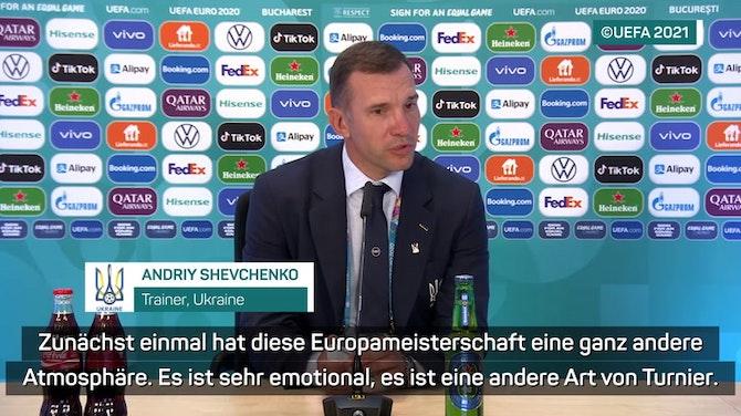Shevchenko: Ganz andere Atmosphäre bei dieser EM