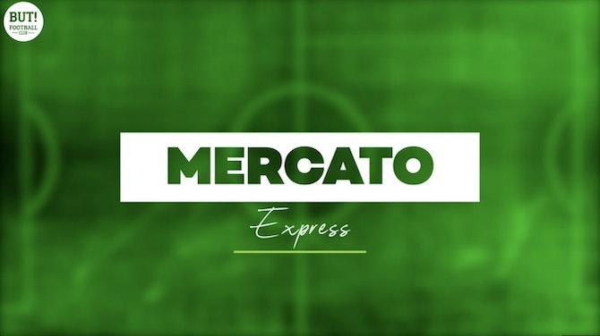 Image d'aperçu pour L1, L2, Europe : infos, rumeurs, officialisations, voici le Mercato Express du 25 juin 2021