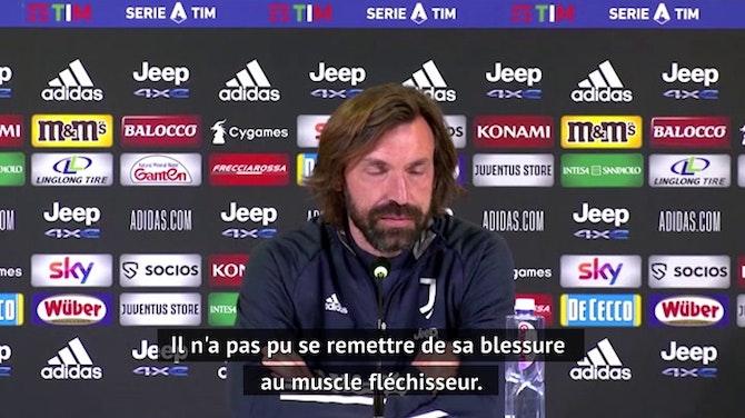 31e j. - Pirlo confirme l'absence de Ronaldo pour le choc contre l'Atalanta