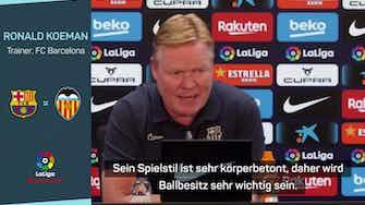 """Vorschaubild für Koeman vor Valencia: """"Wichtiges Spiel für uns"""""""
