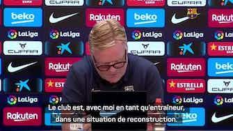 Image d'aperçu pour Barcelone - Koeman snobe la presse après la lecture d'un communiqué