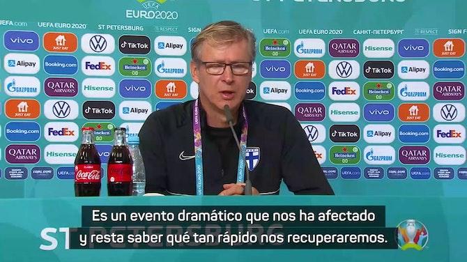 """Imagen de vista previa para Kanerva (Finlandia): """"Es difícil centrarnos en el fútbol después de lo sucedido con Eriksen"""""""