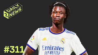 Vorschaubild für Camavinga zu Real! Mbappé aber nicht?