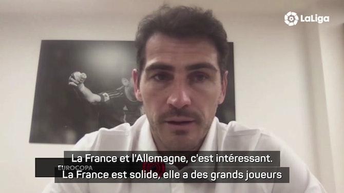 """Euro 2020 - Casillas : """"La France, un sacré client"""""""