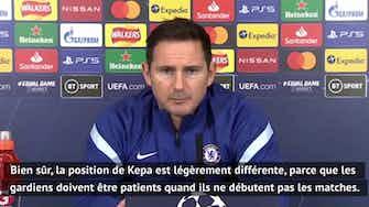 """Image d'aperçu pour Groupe E - Lampard : """"C'est un match pour Kepa"""""""