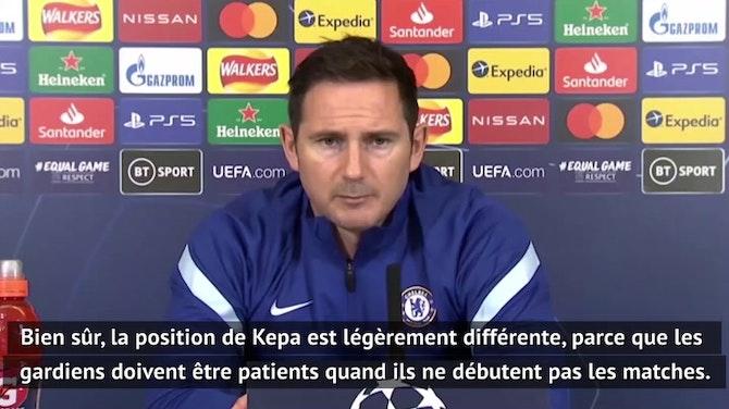 """Groupe E - Lampard : """"C'est un match pour Kepa"""""""