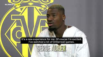 Preview image for Serge Aurier's first interview as Villarreal CF player