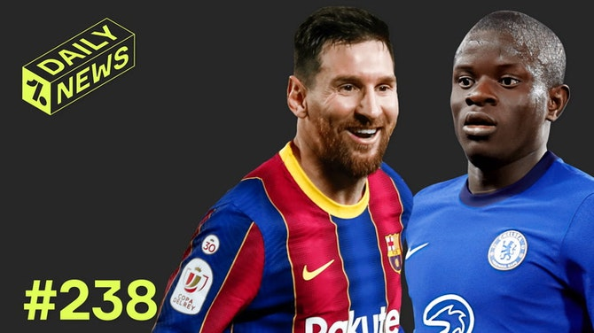 Preview image for HUGE new deal for Messi from Barcelona + UCL final injury update for Chelsea