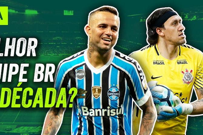 Tirando o FLAMENGO de 2019, qual o MELHOR TIME brasileiro da década?