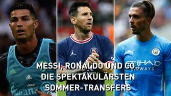 Vorschaubild für Messi, Ronaldo und Co.: Die spektakulärsten Sommer-Transfers