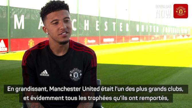 Image d'aperçu pour Man United - Sancho affiche ses ambitions