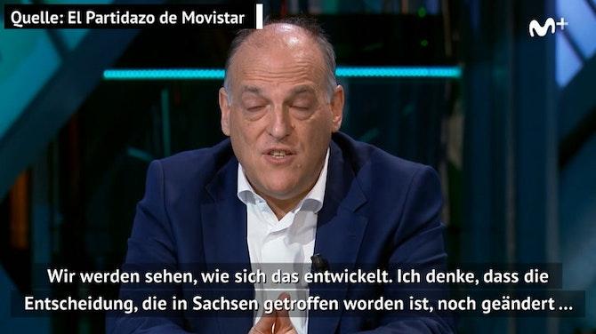 Fall Dresden? LaLiga-Präsident: Bei uns unmöglich