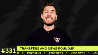 Preview image for Transfers and news roundup!