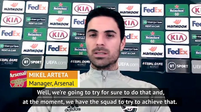Preview image for Arsenal strong enough for top-four and Europe push - Arteta