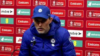 Preview image for We deserved to win but were simply unlucky! Chelsea 0-1 Leicester -Thomas Tuchel FA Cup