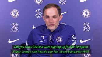 Preview image for Tuchel trusts Chelsea will make right decision with Super League