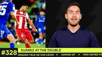 Preview image for Luis Suárez DOUBLE and What is Griezmann's role?!