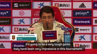 Preview image for Spain need to be focused - Oyarzabal