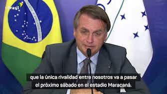 Imagen de vista previa para Bolsonaro aseguró que Brasil le va a ganar 5-0 a Argentina