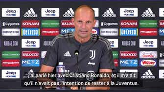 """Image d'aperçu pour Transferts - Allegri : """"Ronaldo n'a pas l'intention de rester à la Juventus"""""""