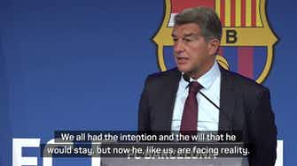Preview image for Laporta confirms Messi 'not happy' about Barca departure
