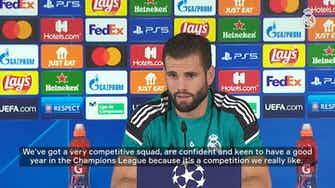 Preview image for Nacho: 'We're really confident and keen to have a good year in the Champions League'