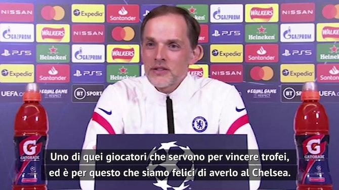 """Tuchel: """"Kanté, manca solo la Champions..."""""""
