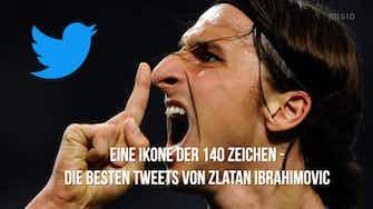 Vorschaubild für Eine Ikone der 140 Zeichen - Die besten Zlatan-Tweets